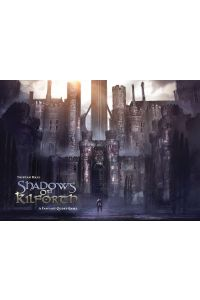 Shadows of Kilforth A Fantasy Quest Game