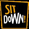 Sit Down!